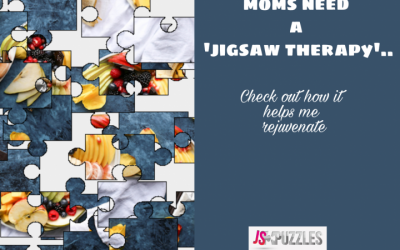 Why all mom's need a jigsaw therapy | Check out Jigsaw puzzles for adults on JSPuzzles